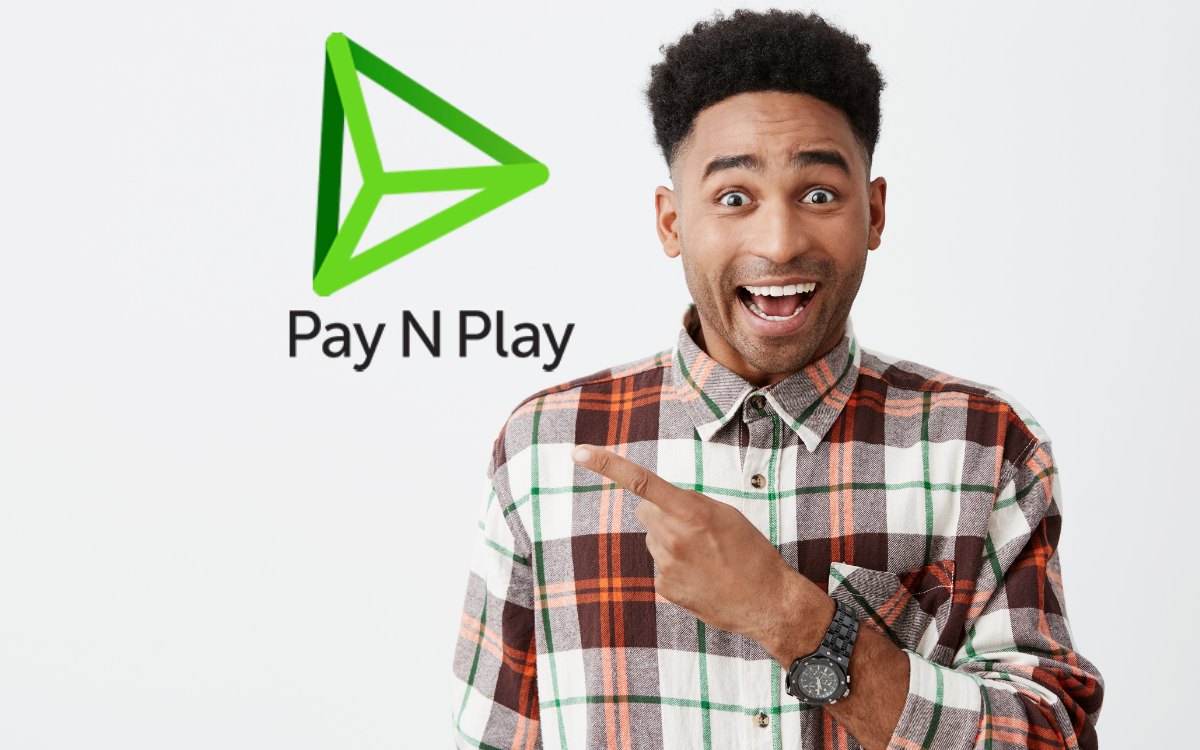Pay N Play – New Payment Method